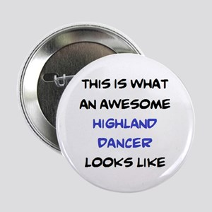 "awesome highland dancer 2.25"" Button"