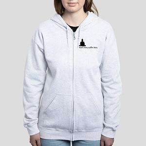 Want less, suffer less. Sweatshirt