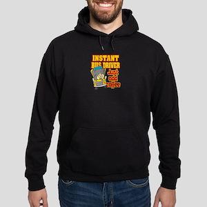 Instant Bus Driver Sweatshirt