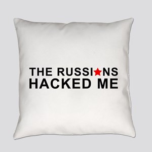 the russians hacked me Everyday Pillow