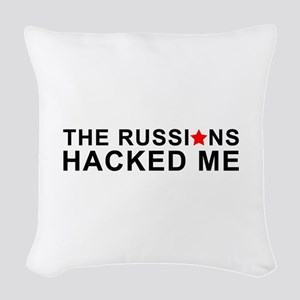 the russians hacked me Woven Throw Pillow