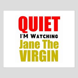 Quiet Im Watching Jane The Virgin Posters