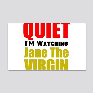 Quiet Im Watching Jane The Virgin Wall Decal