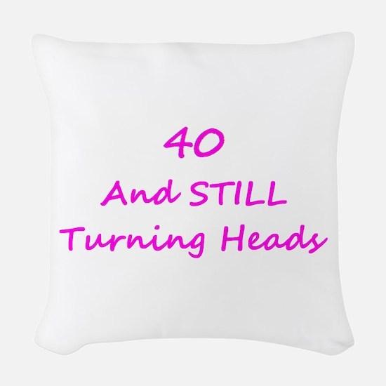 40 Still Turning Heads 1C Pink Woven Throw Pillow