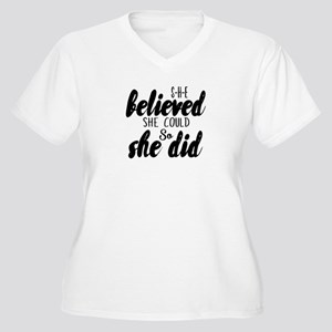 She believed Plus Size T-Shirt