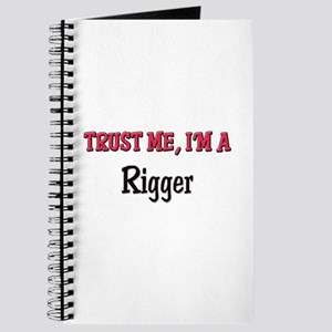 Trust Me I'm a Rigger Journal