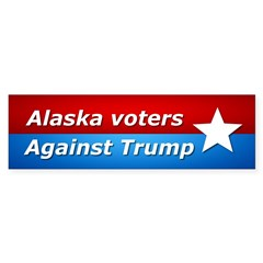 Alaska Voters Against Trump Bumper Bumper Sticker