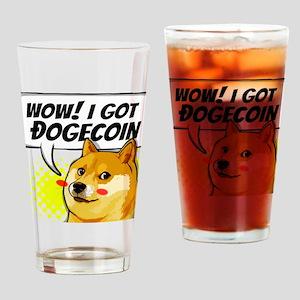 WOW I Got Dogecoin Drinking Glass