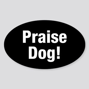 Praise Dog Sticker (oval)