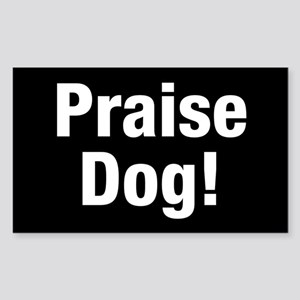 Praise Dog Sticker (rectangle)