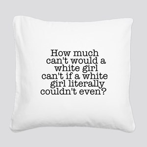white girl Square Canvas Pillow