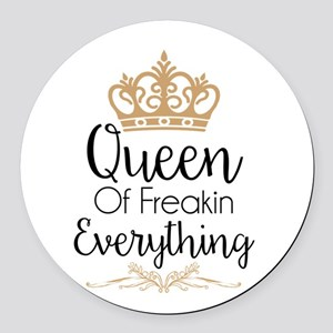 Queen Of Freakin Everything Round Car Magnet