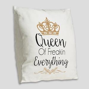 Queen Of Freakin Everything Burlap Throw Pillow