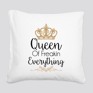 Queen of Freakin Everything Square Canvas Pillow