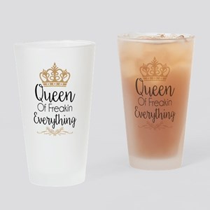 Queen of Freakin Everything Drinking Glass