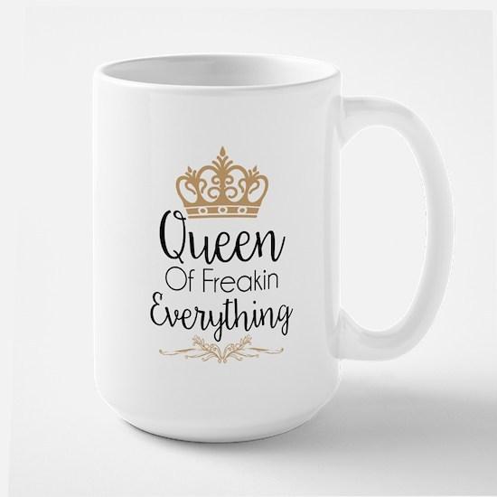 Queen of Freakin Everything Mugs