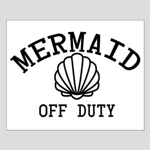 Mermaid Off Duty Posters