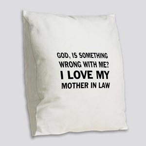 mother in law Burlap Throw Pillow