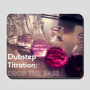Dubstep titration Mousepad
