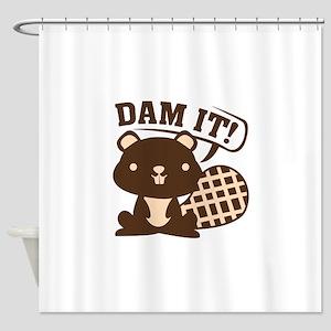 Dam It Shower Curtain