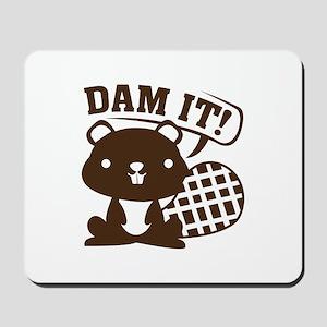 Dam It Mousepad
