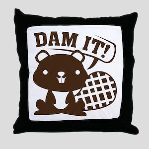 Dam It Throw Pillow