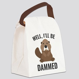 I'll Be Dammed Canvas Lunch Bag