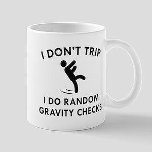 I Don't Trip Mug