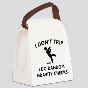 I Don't Trip Canvas Lunch Bag