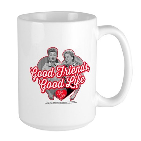 Lucy and Ethel:Good Friends Good Life Large Mug