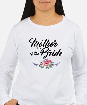 mother of the bride Long Sleeve T-Shirt