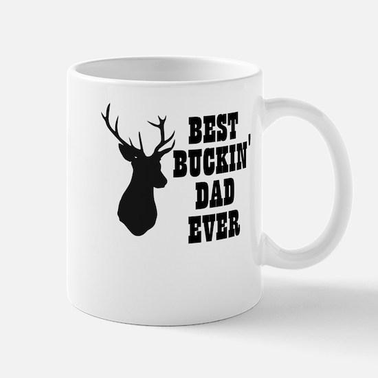 Best buckin Dad Ever Mugs