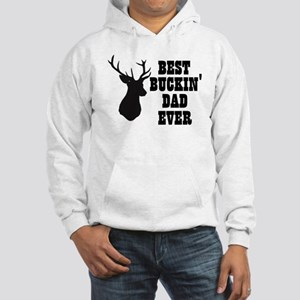 Best buckin Dad Ever Sweatshirt