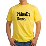 Phinally Done Graduate Student Humo Yellow T-Shirt