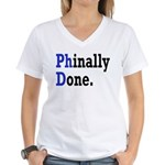 Phinally Done Graduate Stud Women's V-Neck T-Shirt