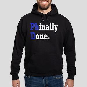 Phinally Done Graduate Student Humor Hoodie (dark)