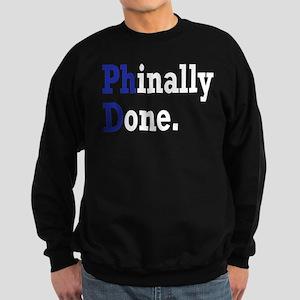Phinally Done Graduate Student H Sweatshirt (dark)