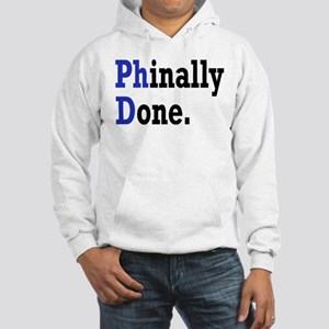Phinally Done Graduate Student H Hooded Sweatshirt