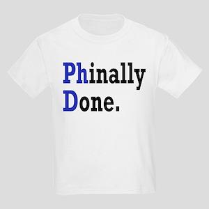 Phinally Done Graduate Student Kids Light T-Shirt