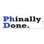 Phinally Done Graduate Stud Sticker (Bumper 10 pk)