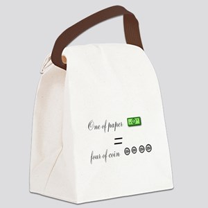 one of paper equals four of coin Canvas Lunch Bag