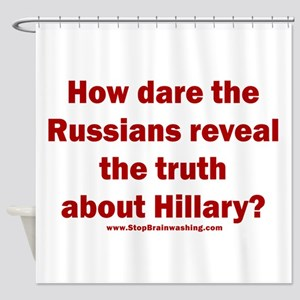Russians reveal truth on Hillary Shower Curtain
