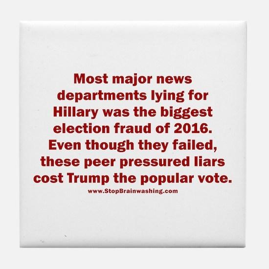 Biggest Election Fraud Tile Coaster