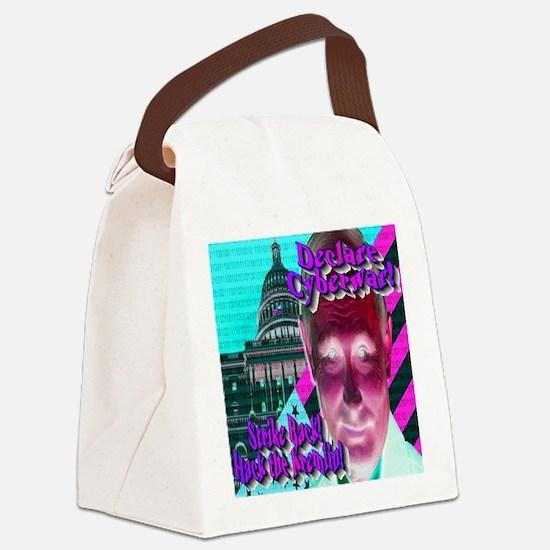 Declare Cyberwar! Canvas Lunch Bag