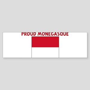 PROUD MONEGASQUE Bumper Sticker