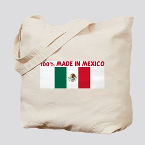 100 PERCENT MADE IN MEXICO Tote Bag