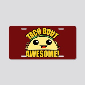 Taco Bout Awesome CB Aluminum License Plate