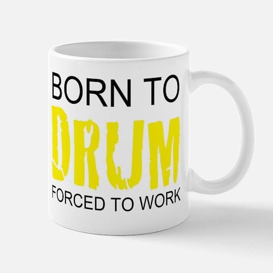 born to drum drummer drumming kit drum born t Mugs
