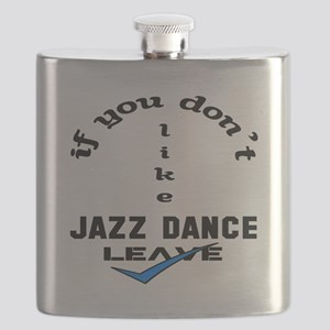 If you don't like Jazz dance Leave Flask