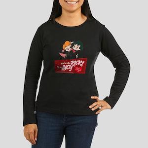 You're The Ricky Women's Long Sleeve Dark T-Shirt